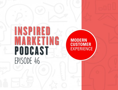 Inspired Marketing: Modern Customer Experience 2018 Preview
