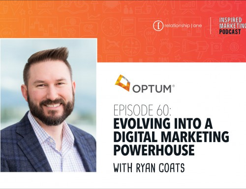 Inspired Marketing: Optum's Ryan Coats on Evolving into a Digital Marketing Powerhouse