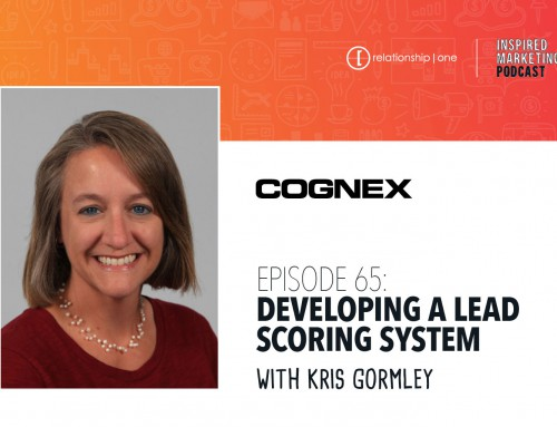 Inspired Marketing: Cognex's Kris Gormley on Developing a Lead Scoring System