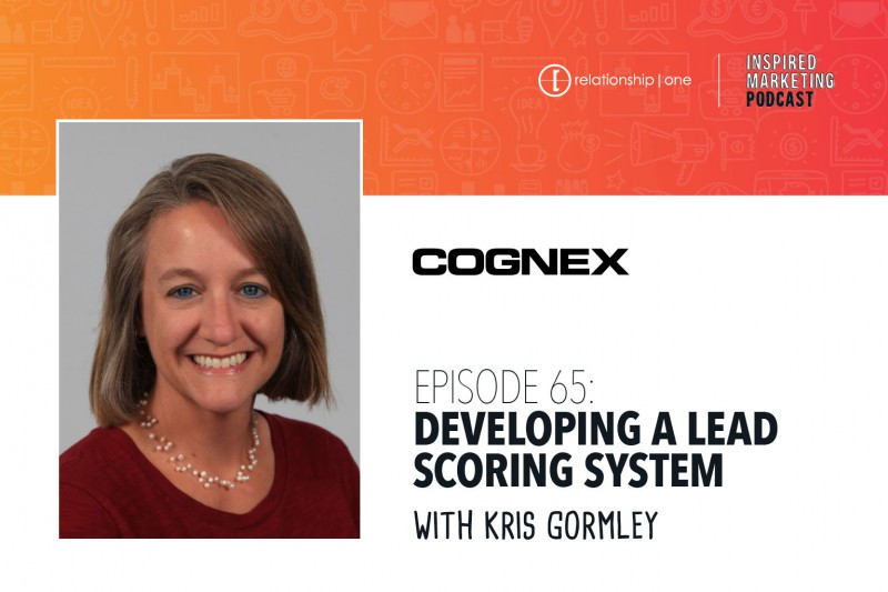 Inspired-Marketing-64-Kris-Gormley-Cognex-Lead-Scoring