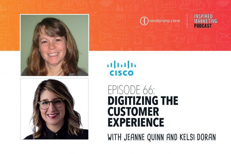 Inspired-Marketing-Episode-66-Cisco-Digitizing-Customer-Experience