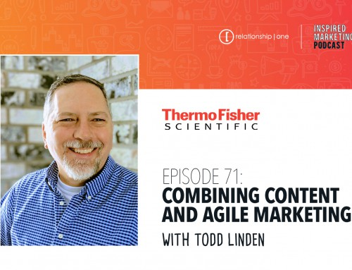 Inspired Marketing: Thermo Fisher Scientific's Todd Linden on Combining Content and Agile Marketing