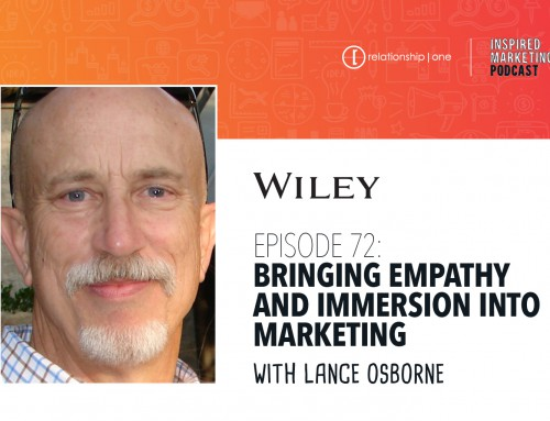 Inspired Marketing: Wiley's Lance Osborne on bringing Empathy and Immersion into Marketing