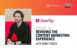 Inspired Marketing Podcast - Reviving the Content Marketing Experience