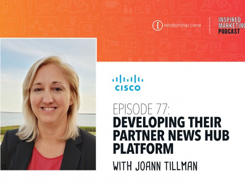 Inspired Marketing: Cisco's JoAnn Tillman on Developing Their Partner News Hub Platform