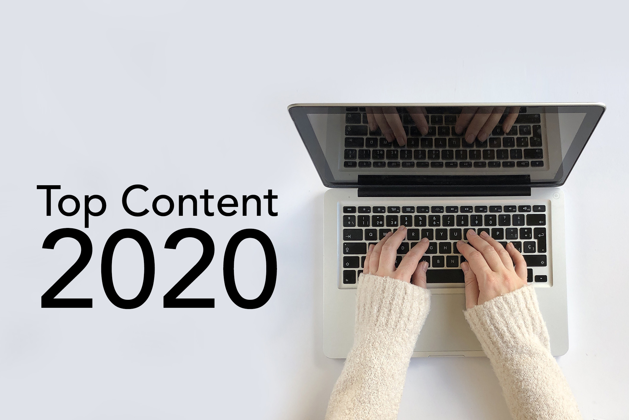 Top Content from 2020 – Part 1